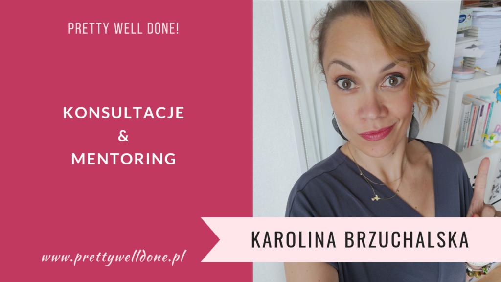 Konsultacje Pretty Well Done Karolina Brzuchalska